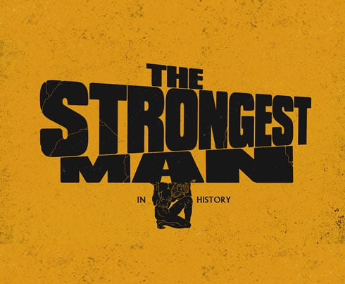 Strongest Man in History